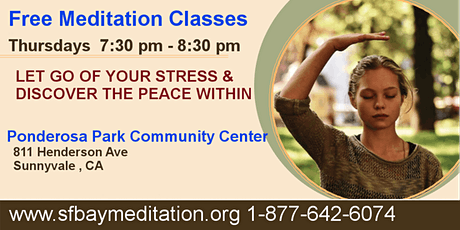 Free Meditation Classes in Sunnyvale , CA tickets