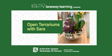 Open Terrariums with Sara tickets