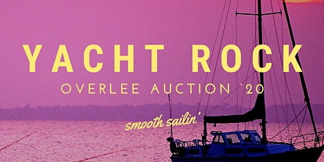 Yacht Rock: Overlee Preschool Auction '20 tickets