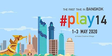 #play14 BANGKOK tickets