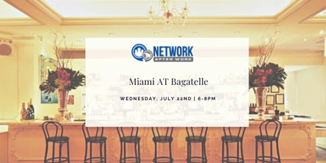 Network After Work Miami at Bagatelle tickets
