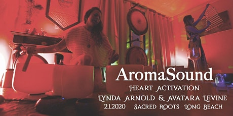 AromaSound - Heart Activation Sound Meditation tickets
