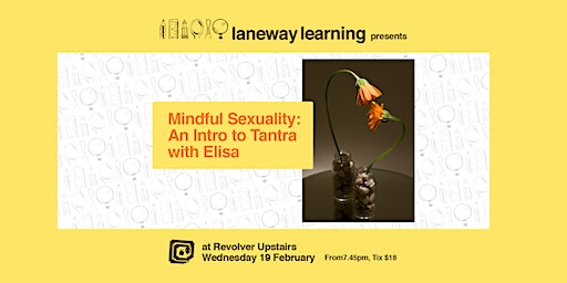 Mindful Sexuality: An Intro to Tantra with Elisa