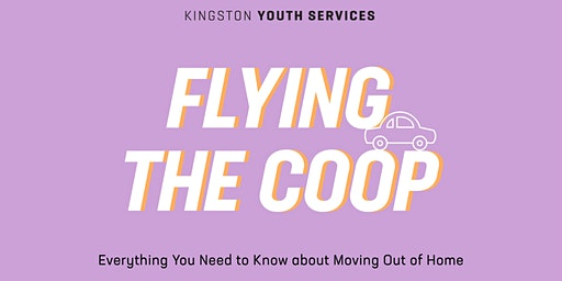 Adulting 101- Flying The Coop- Everything To Know About Moving Out Of Home
