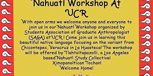 Nahuatl Workshop at UCR