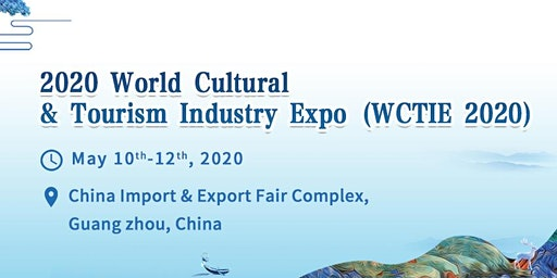 2020 World Culture & Tourism Industry Expo (WCTIE)