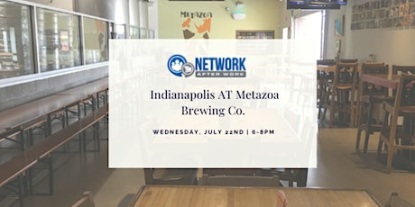 Network After Work Indianapolis at Metazoa Brewing Co. tickets