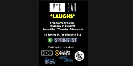 Vig Bar Laughs - A Free Weekly Comedy Show! tickets