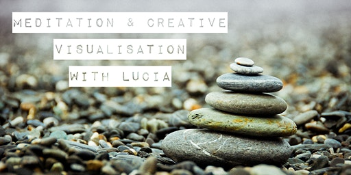 Meditation and  Creative Visualization