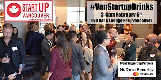 #VanStartupDrinks - Vancouver Entrepreneurship Social Mixer