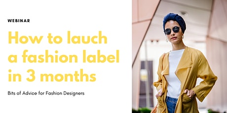 How to launch a fashion label in 3 months tickets