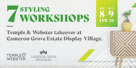 Temple & Webster takeover at  Cameron Grove Estate Display Village. tickets