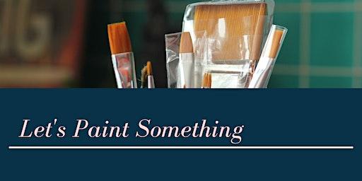 Let's Paint Your Piece