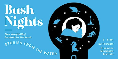 Bush Nights: Stories from the Water tickets