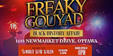 Freaky Gouyad Black History Affair tickets