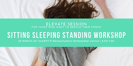 Sitting Sleeping Standing Workshop tickets