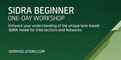 SIDRA BEGINNER Workshop // Melbourne [TE059] tickets