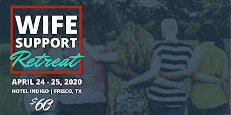 Wife Support Retreat tickets