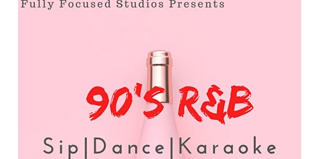 90s RnB: Sip Dance And Karaoke tickets