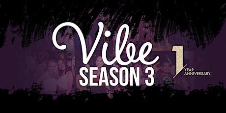 Vibe Thursdays Season 3 Kick Off! tickets