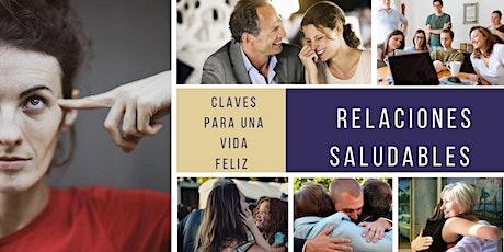 Relaciones Saludables, claves para una vida felíz. CLARA NAUM. Marzo 2020. entradas