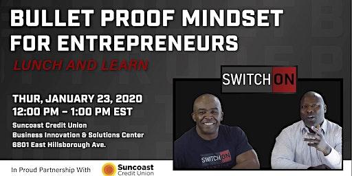 Bulletproof Mindset for Entrepreneurs