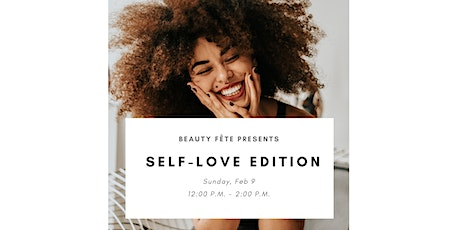 Beauty Fête presents  the Self-Love Edition tickets