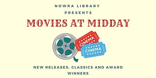 Movies at Midday
