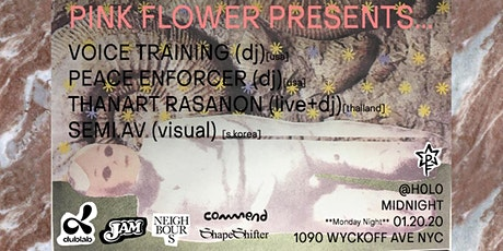 Pink Flower Presents : Voice Training, Peace Enforcer, Thanart Rasanon tickets