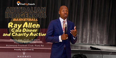 The Ray Allen Gala Dinner for Australian Indigenous Basketball tickets
