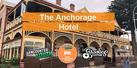The Anchorage Hotel - Schoolies Festival™ 2020  tickets
