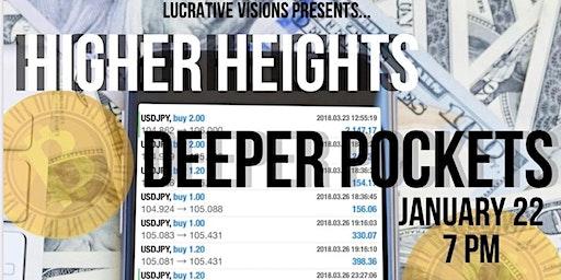 Higher Heights Deeper Pockets: A Conversation About Money