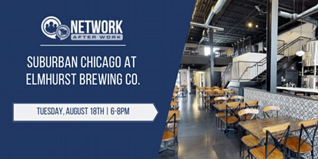 Network After Work Suburban Chicago at Elmhurst Brewing Co. tickets