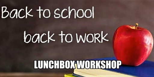 Lunchbox's: Back to School/Work