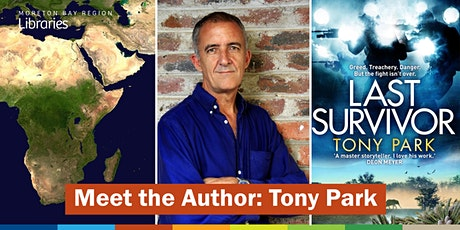 CANCELLED: Meet the Author: Tony Park - North Lakes Library tickets