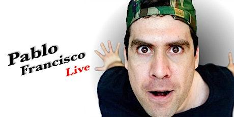 Pablo Francisco (SPECIAL EVENT) tickets