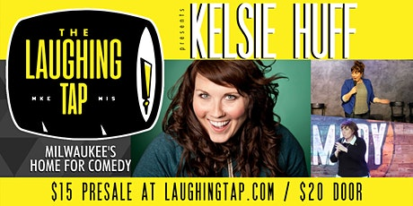 Kelsie Huff at The Laughing Tap tickets