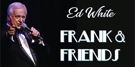 Frank & Friends - a night of Sinatra, Presley & more at Dural Country Club tickets