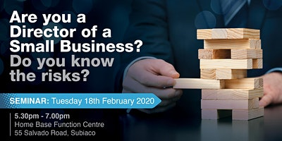 Are you a Director of a Small Business in Perth? Do you know the risks?