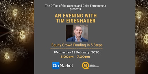 An Evening with Tim Eisenhauer  - Equity Crowd Funding  in 5 Steps