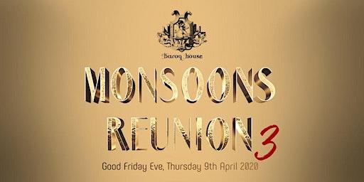 Monsoons Reunion 3