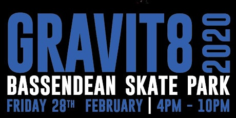 2020 Freestyle Now Gravit8 Bassendean Skate Park Competition - Skate, Scooter, BMX tickets