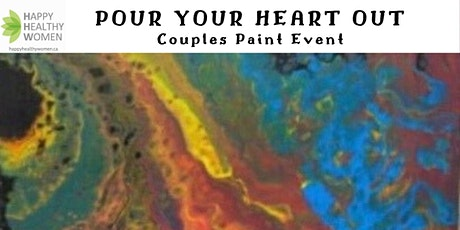 POUR YOUR HEART OUT-A Couples Paint Event-Guelph tickets