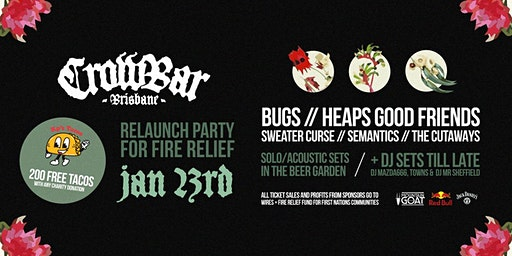 Crowbar Relaunch for Bushfire Relief!