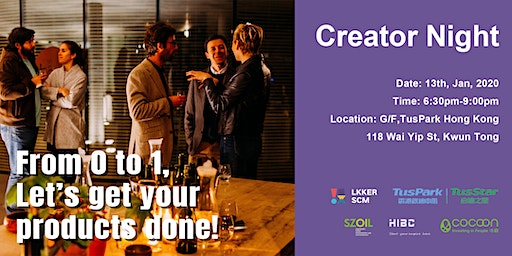 Creator Night - From 0 to 1, Let's get your PRODUCTS done!