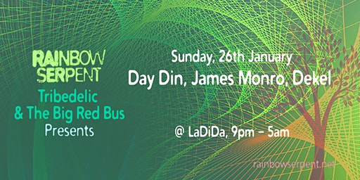 Rainbow Serpent, Tribeadelic and BIG:RED:BUS present: