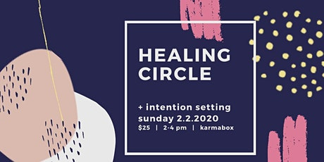 Healing Circle - Setting Intentions with Talysia Ayala tickets