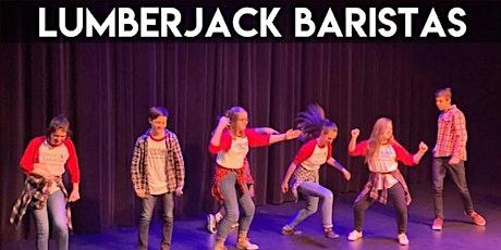 LUMBERJACK BARISTAS - Live Kids Improv Comedy Show tickets