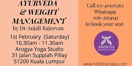 FREE Talk on Ayurveda and Weight Management by Dr. Anjali Rajeevan tickets