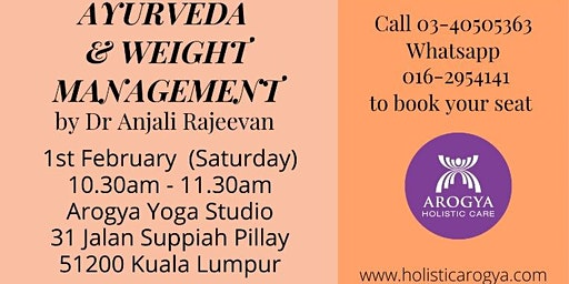 FREE Talk on Ayurveda and Weight Management by Dr. Anjali Rajeevan